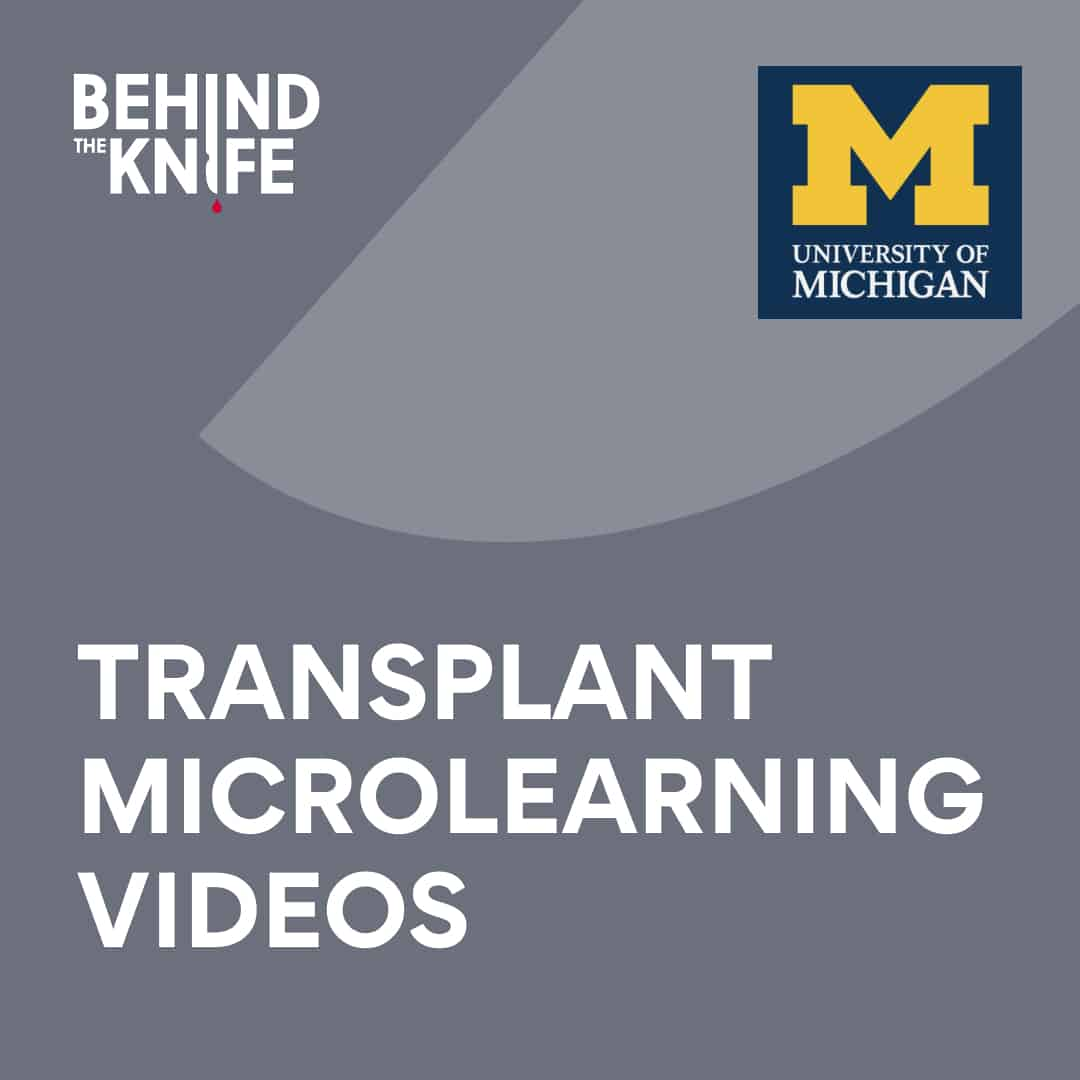 Transplant surgery micro learning videos
